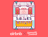 Airbnb x Laneway 2016 – House of Smiles