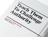 Teach Them To Challenge Authority