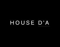 HOUSE D'A