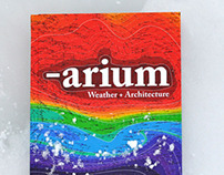 Arium: Architecture + Weather