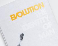 Evolution - The Identity of Man