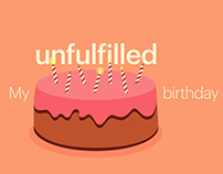 My Unfulfilled Birthday Wishes