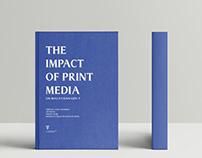The Impact of Print Media (A Designer's Dissertation)