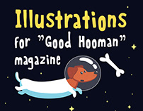 "Illustrations for ""Good Hooman"" magazine"