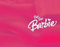 Bye Bye, Barbie