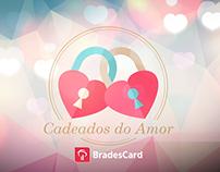 BRADESCARD | Cadeados do Amor | Dia Namorados