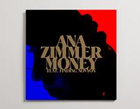 "Ana Zimmer, ""Money"" single"