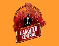 Gangster Central Stage
