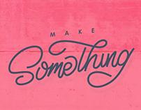 Make Something Real animation