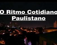 "Vídeo Arte: ""O Ritmo Cotidiano Paulistano"""