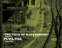 PUPA-TEE - THE FIELD OF MARS SESSION [Artwork]