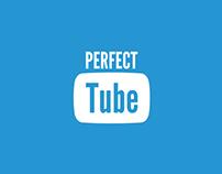 Perfect Tube