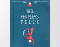 HAIL FEARLESS FELIX