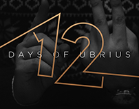 12 DAYS OF UBRIUS - Illustration & Animation