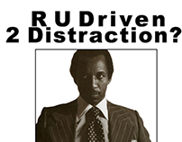 R U Driven 2 Distraction