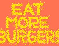 Eat More Burgers