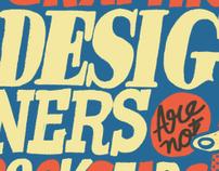 GRAPHIC DESIGNERS ARE NOT ROCKSTARS