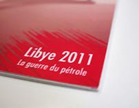 """Libye """"la guerre du pétrole"""""""