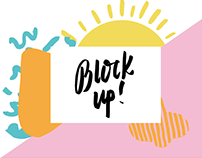 Block Up Campaign