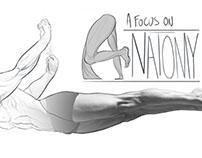 A Focus on Anatomy