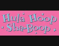 Hula Hoop Sha-Boop Logo & Poster Design