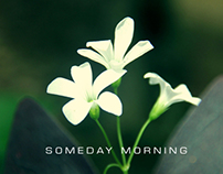 SOMEDAY MORNING