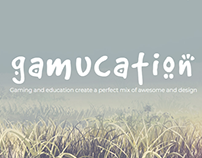 Gamucation