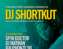 Doctors Orders 'Dj ShortKut' event flyer