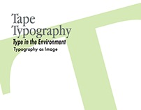 Tape Typography Catalogue-University Work 2013/2014