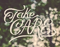 Take Care - Hand-lettering