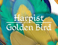Harpist and the Golden Bird.