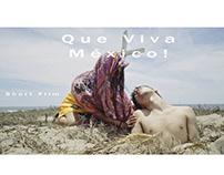 Que Vive México - Test for an idea of a short film.