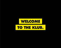 Welcome To The Klub.