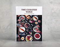 The Curated Table– Recipes and Styling for the Perfect