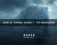 Game of Thrones Season 7 | VFX Breakdown by Rodeo FX