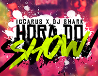 Iccarus x DJ Shark - Hora do Show