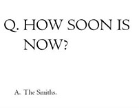 How Soon Is Now Poster