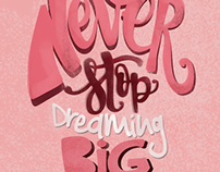Never stop dreaming big / Lettering art