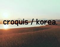 croquis / korea.