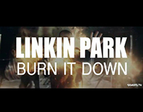 Linkin Park - Burn It Down Music Video