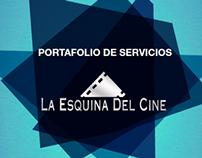 Portafolio de servicios: La Esquina Del Cine