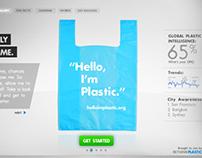 Hello I'm Plastic