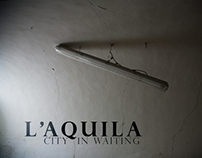 L'Aquilla - City in Waiting