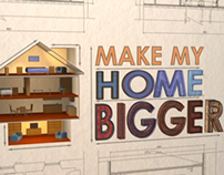 Make My Home Bigger