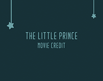 College Project | The Little Prince Movie Credit