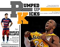 PUMPED UP KICKS / A Sports Tabloid