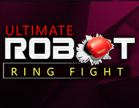 Ultimate Robot Ring Fight