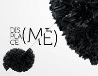 Displace(me)