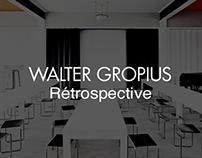 BAUHAUS — Rétrospective de Walter Gropius
