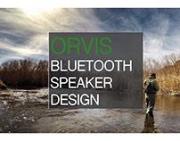 Orvis Bluetooth Speaker Design